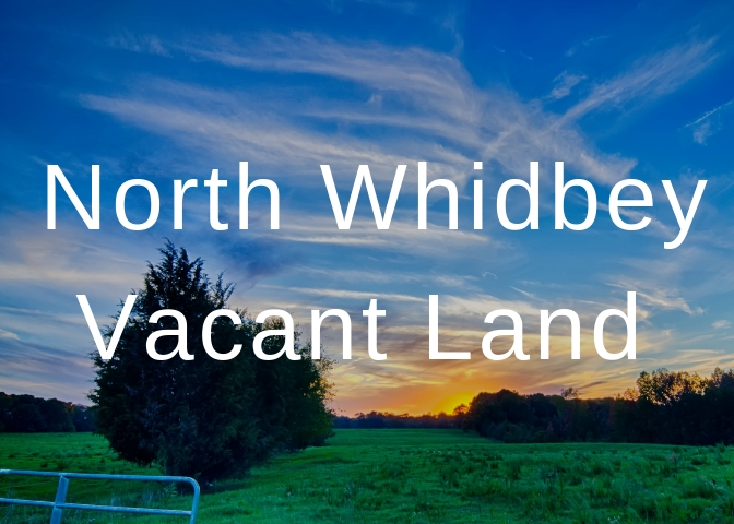 North Whidbey Vacant Land, Whidbey Island, Anita Johnston, vacant land, destiantion, lifestyle, Islandlife